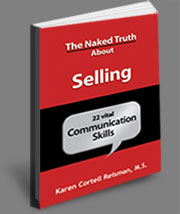 The Naked Truth about Selling
